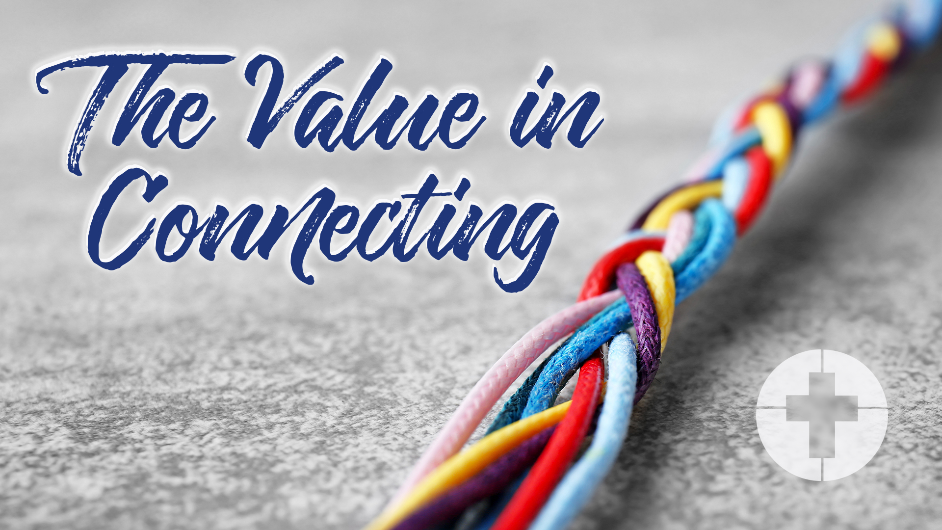 The Value in Connecting